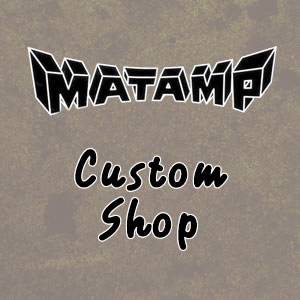 Matamp Custom Shop